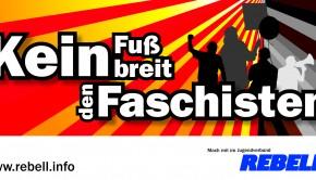Keinen Fußbreit den Faschisten
