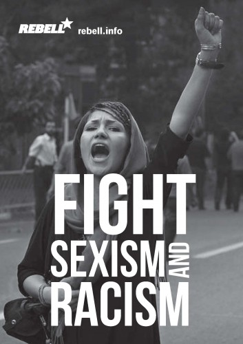 Fight racism and sexism!