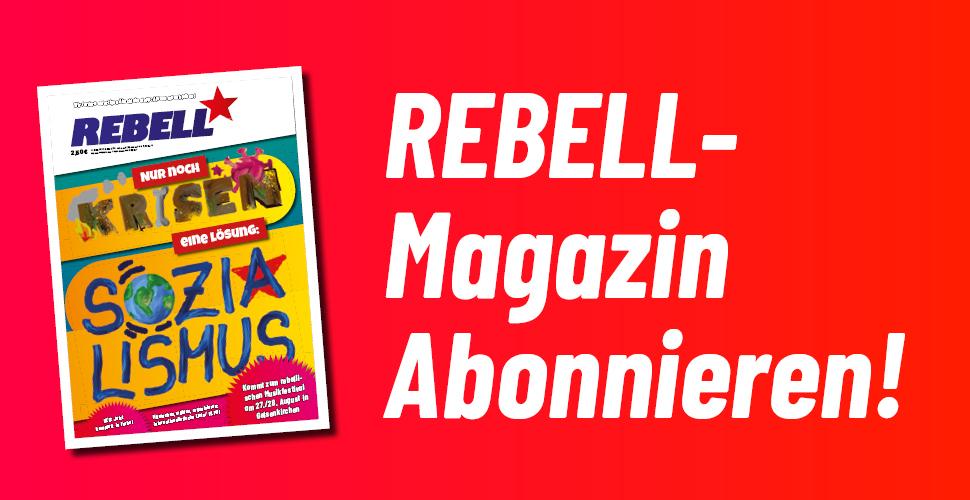 REBELL-Magazin abonnieren